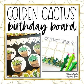 Golden Cactus Birthday Display Board
