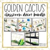 Golden Cactus Classroom Decor Bundle