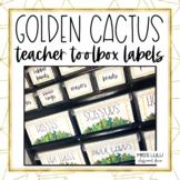 Golden Cactus Classroom Decor Teacher Toolbox Labels {Editable}
