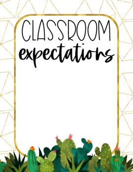 Golden Cactus Classroom Rules {Editable}