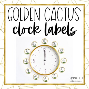 Golden Cactus Clock Labels