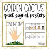 Golden Cactus Give Me Five Quiet Signal Posters