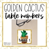 Golden Cactus Table Numbers Classroom Decor