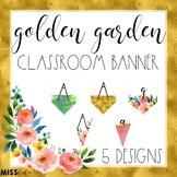 Golden Garden Classroom Banner