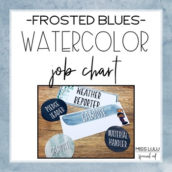 Frosted Blues Watercolor Job Chart