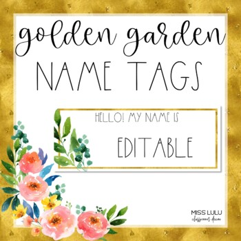 Golden Garden Name Tags {Editable}