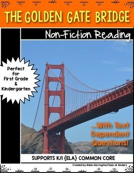 Golden Gate Bridge {Non-Fiction} Close Reading & Text Depe