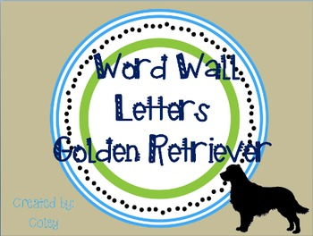 Golden Retriever Word Wall Letters & Words