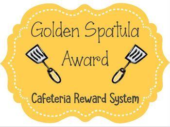 golden spatula cafeteria reward by lena brunet tpt