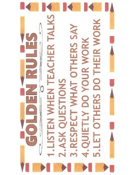 Golden (classroom) Rules