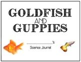 Goldfish & Guppies- Interactive Science Notebook