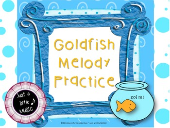 Goldfish Melody Practice--5 different activities to practice reading sol-mi