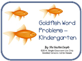 Goldfish Word Problems - Kindergarten Common Core