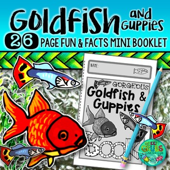 Goldfish and Guppies! {A booklet of activities celebrating your fish tank}