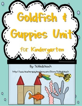 Goldfish and Guppies Unit for Kindergarten Science