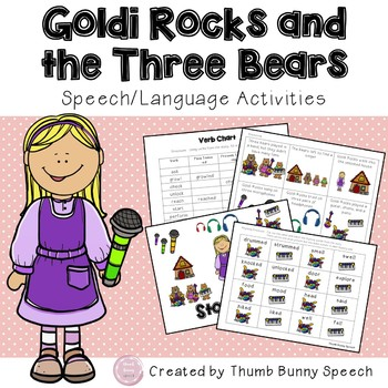 Goldi Rocks And The Three Bears: Speech and Language Activities