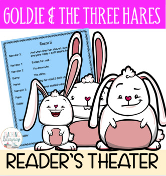 Readers' Theater Script & MORE! - Goldie and the Three Hares - Fluency - CCSS