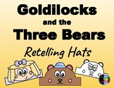 Goldilocks And The Three Bears - Retelling Character Hats