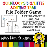 Goldilocks Big / Little Sorting Task for Early Childhood Special Education