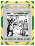 Goldilocks - Complete Study Guide