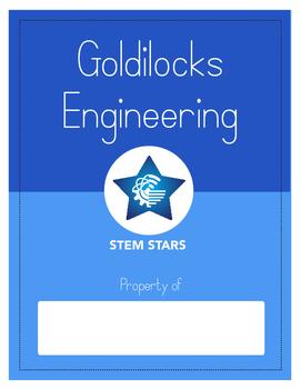 Engineering with Goldilocks-STEM activity