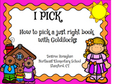 Goldilocks I.P.I.C.K & Just Right Books