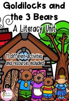 Goldilocks Literacy Unit