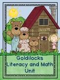 Goldilocks Literacy and Math Unit