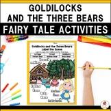 Goldilocks No Prep Fairy Tale Activities