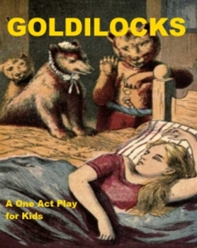 Goldilocks - One Act Play for Kids!