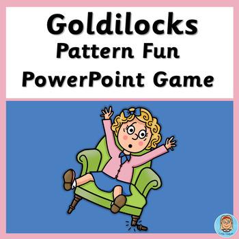 Goldilocks Pattern fun Game