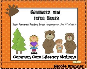 Goldilocks Reading Street Unit 4 Week 4 Common Core Literacy Stations