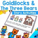 Goldilocks and The Three Bears- Print & Digital Distance Learning