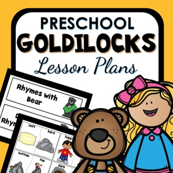 Goldilocks Theme Preschool Lesson Plans