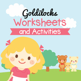 Goldilocks' Worksheets and Activities