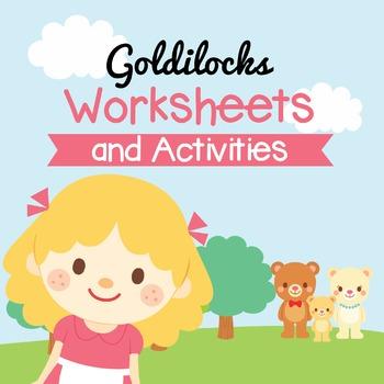 Goldilocks' Worksheets and Activities