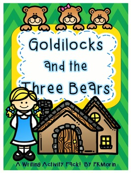 Goldilocks Writing Activities!