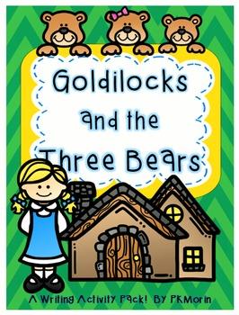 Goldilocks Writing Activities!