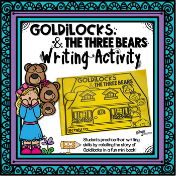 Goldilocks Writing Activity