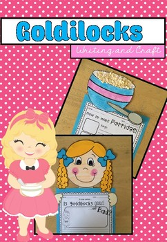 Goldilocks Writing and Craftivity