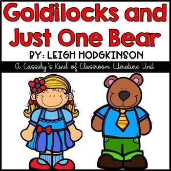 Goldilocks and Just One Bear Book Unit