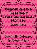 Goldilocks and The Three Bears Close Reading and PARCC Lik