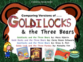Goldilocks and The Three Bears: Comparing Versions of the