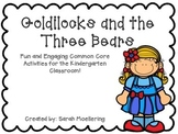 Goldilocks and The Three Bears (Emergent Story Unit w/CCSS)