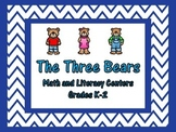 Goldilocks and The Three Bears Math and Literacy Centers
