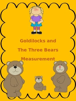 Goldilocks and The Three Bears Measurement Center