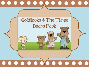 Goldilocks and The Three Bears Pack
