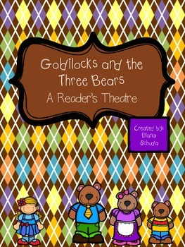 Goldilocks and The Three Bears Reader's Theatre