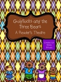 Goldilocks and The Three Bears Reader's Theatre