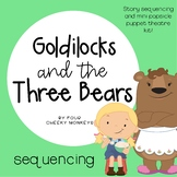 Goldilocks and The Three Bears Sequencing Activities